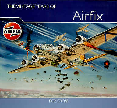 The Vintage Years of Airfix Box Art - Roy Cross
