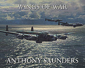 Wings of War - Aviation Art and Military Art Book by Anthony Saunders