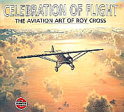 Celebration of Flight - The Aviation Art of Roy Cross - Book