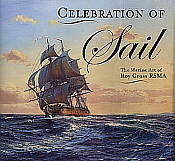 Celebration of Sail - The Marine Art of Roy Cross